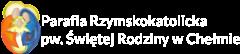 Parafia Rzymskokatolicka pw. Swietej Rodziny w Chelmie Logo
